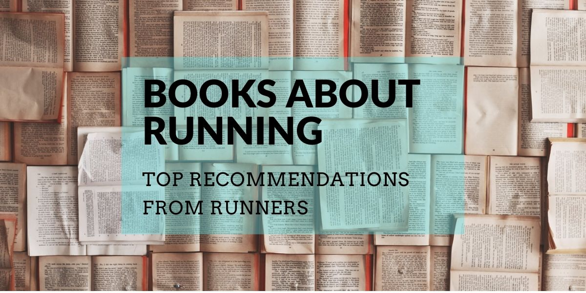 books about running top recommendations from runners