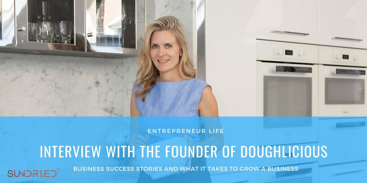 Entrepreneur Life Sundried Activewear Doughlicious Cookie Dough Founder Interview