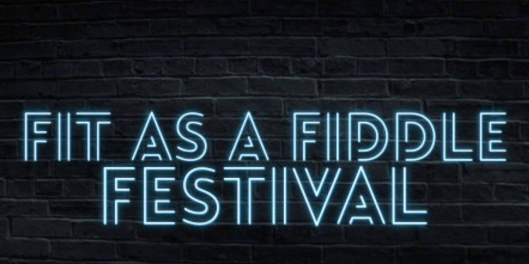 Fit As A Fiddle Festival