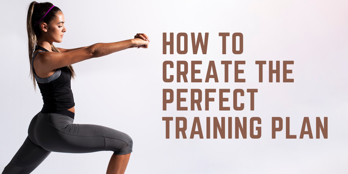 how to create the perfect training plan