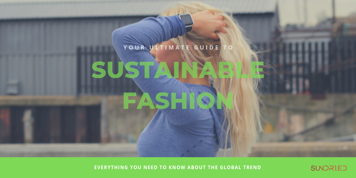 Sustainable Fashion Ultimate Guide Ethical Activewear