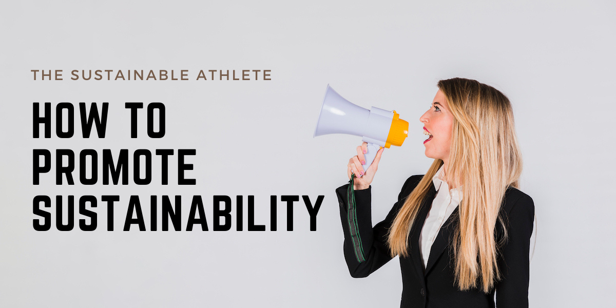 how to promote sustainability