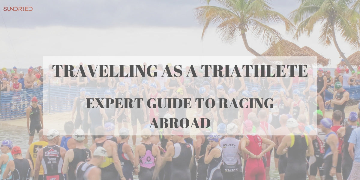 travelling as a triathlete expert guide to racing abroad