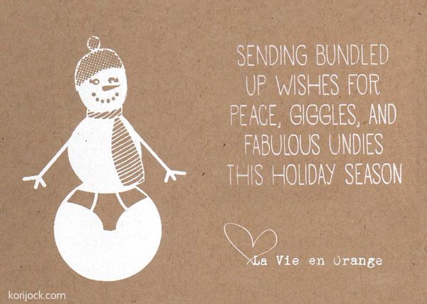 Sending bundled up wishes for peace, giggles and fabulous undies this holiday season | La Vie en Orange