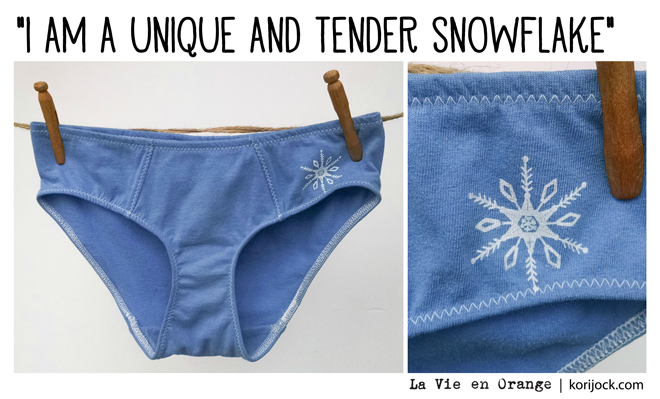 You might be a tender and unique snowflake, but you're probably also not special and other life lessons learned while peddling panties | La Vie en Orange