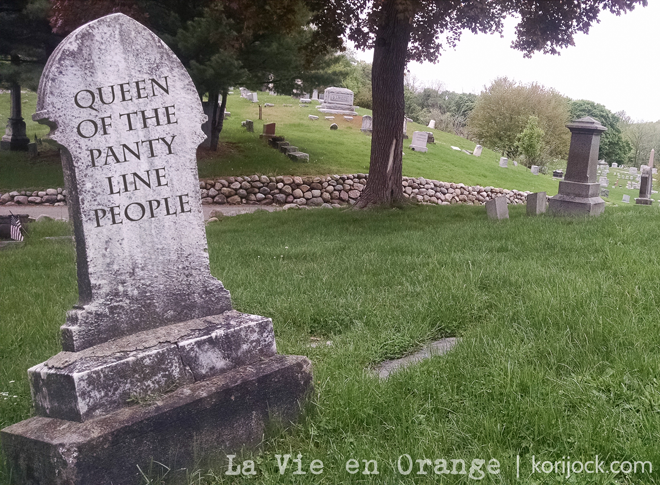 Queen of the Panty Line People | La Vie en Orange