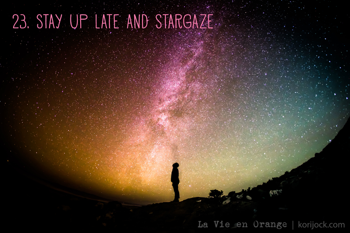 23. Stay up late and stargaze