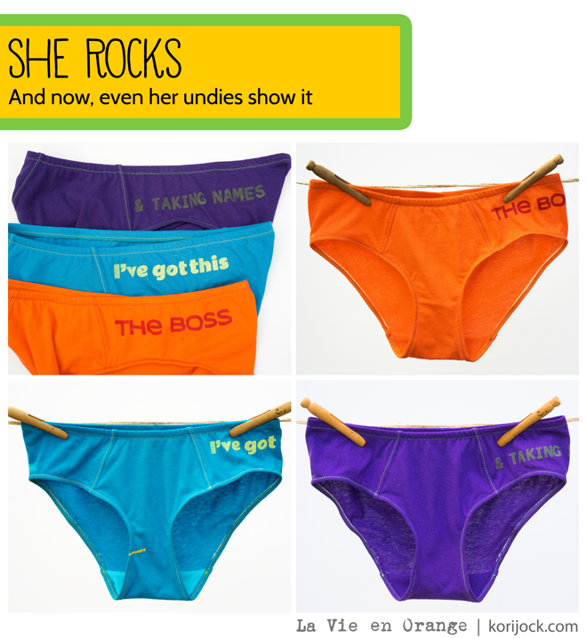 I've Got This, [Kicking Butt] & Taking Names, and the Boss undies from La Vie en Orange
