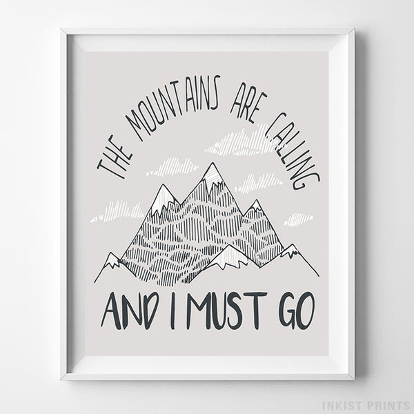 The Mountains Are Calling and I Must Go Typography Print-Poster-Wall_Art-Home_Decor-Inkist_Prints
