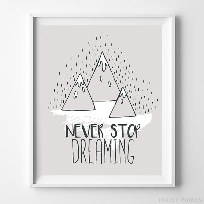 Never Stop Dreaming Typography Print-Poster-Wall_Art-Home_Decor-Inkist_Prints