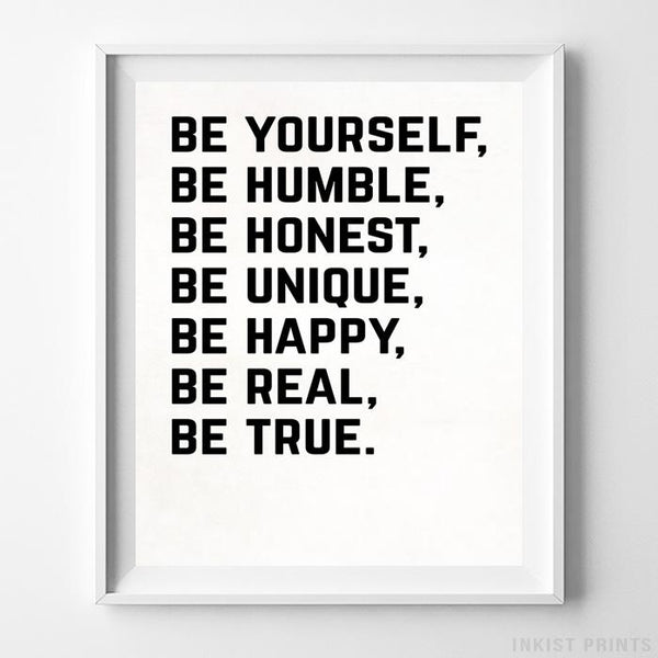 Be Yourself Typography Print Wall Art Poster by Inkist Prints