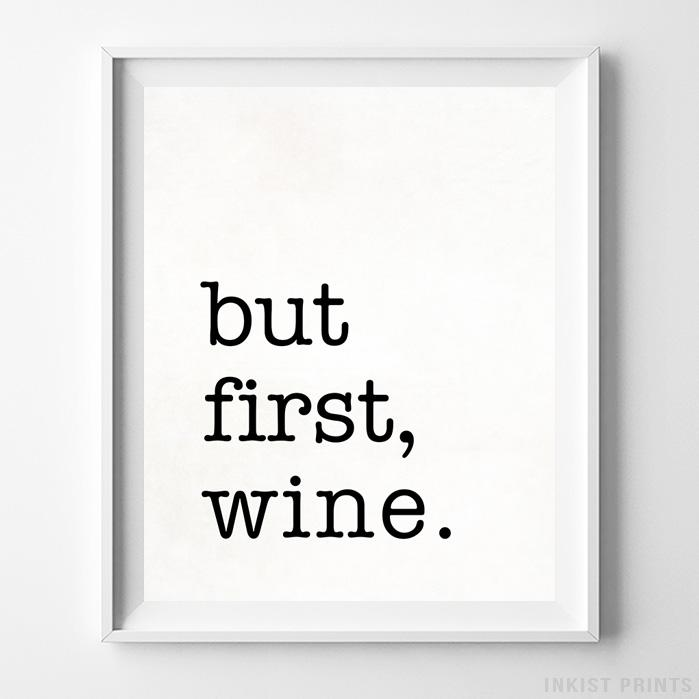 But First Wine Typography Print Wall Art Poster by Inkist Prints