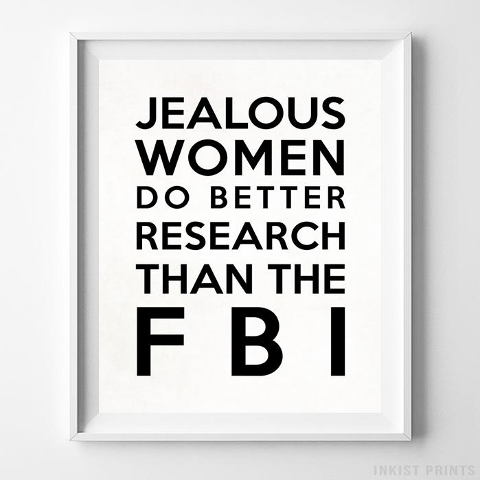 Jealous Women Typography Print Wall Art Poster by Inkist Prints