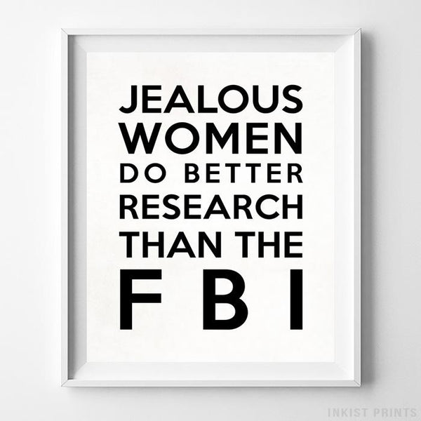 Jealous Women Typography Print-Poster-Wall_Art-Home_Decor-Inkist_Prints