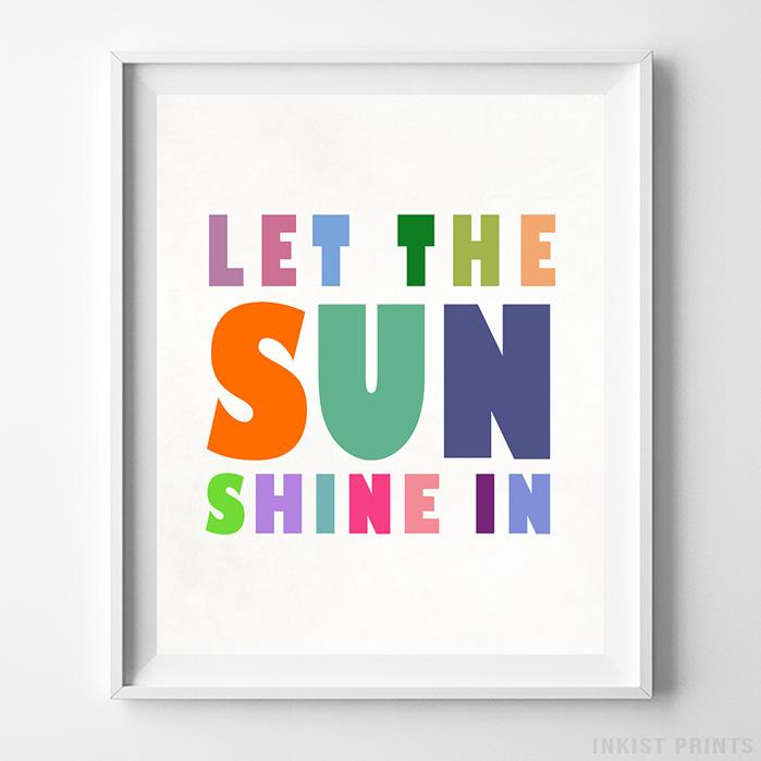 Let The Sun Shine In Typography Print-Poster-Wall_Art-Home_Decor-Inkist_Prints