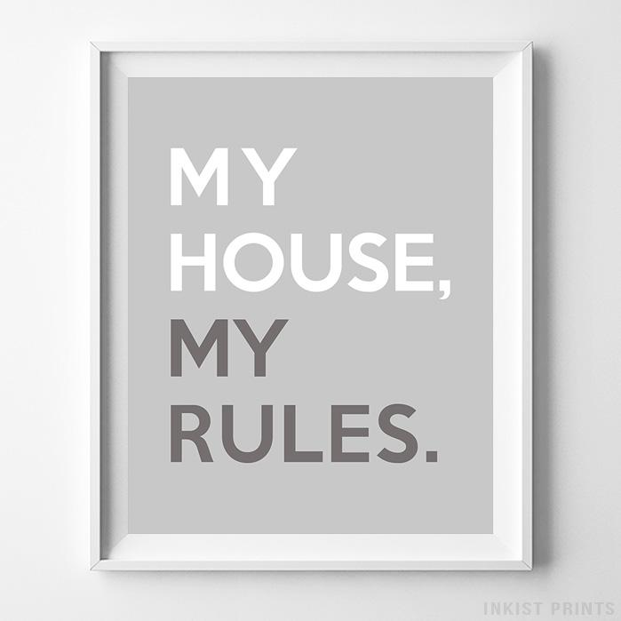 My House My Rules Typography Print-Poster-Wall_Art-Home_Decor-Inkist_Prints