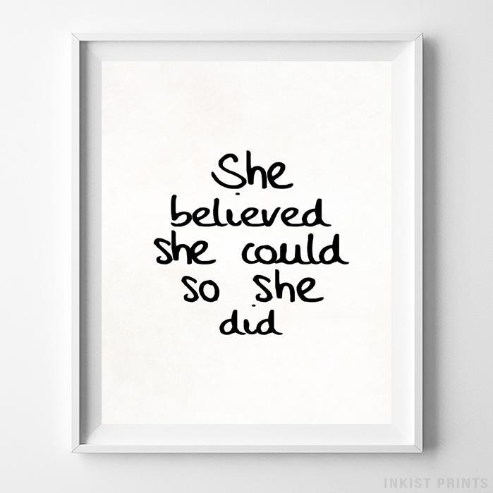 She Believed She Could Type 2 Typography Print - Inkist Prints
