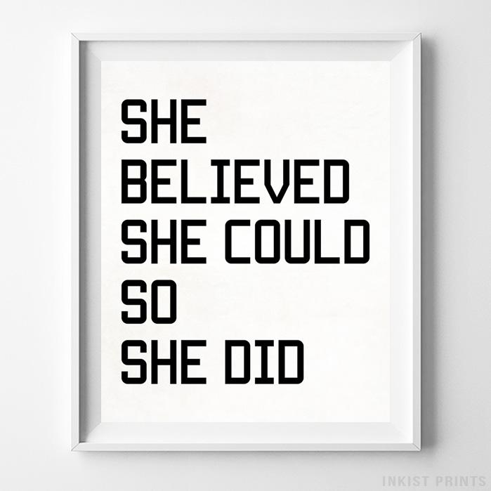 She Believed She Could Type 1 Typography Print-Poster-Wall_Art-Home_Decor-Inkist_Prints