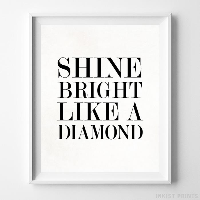 Shine Bright Like a Diamond Typography Print-Poster-Wall_Art-Home_Decor-Inkist_Prints