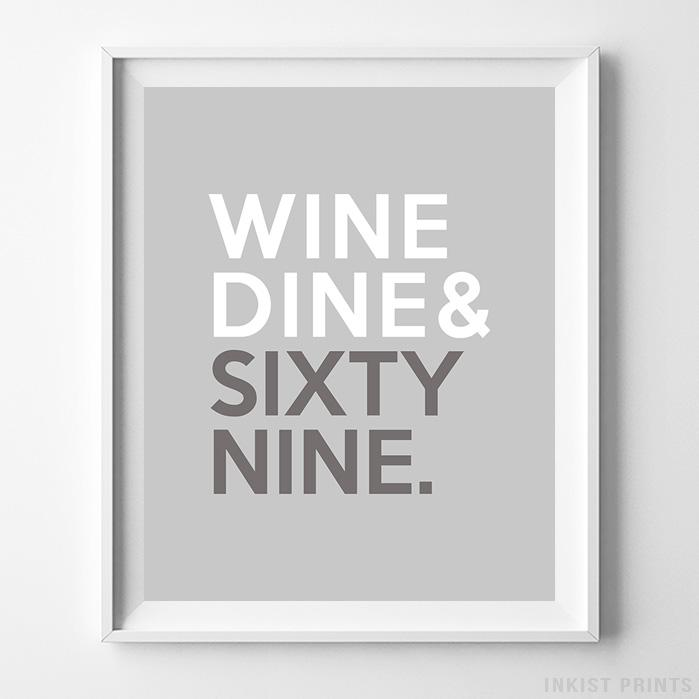 Wine Dine Sixty Nine Typography Print-Poster-Wall_Art-Home_Decor-Inkist_Prints