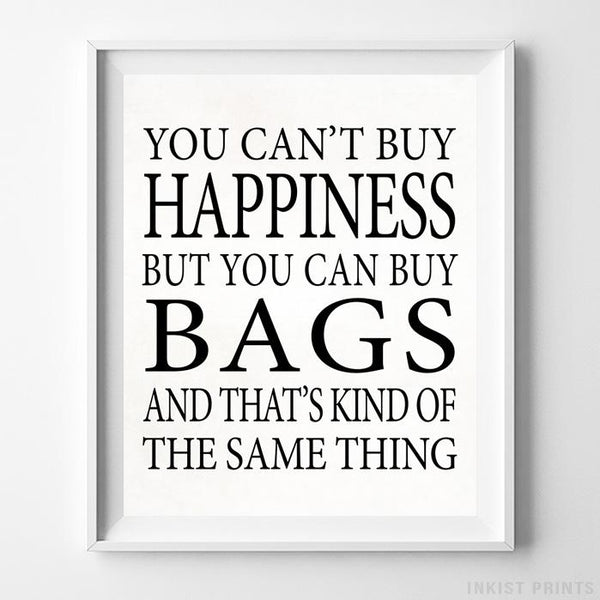 You Can Buy Bags Type 2 Typography Print-Poster-Wall_Art-Home_Decor-Inkist_Prints