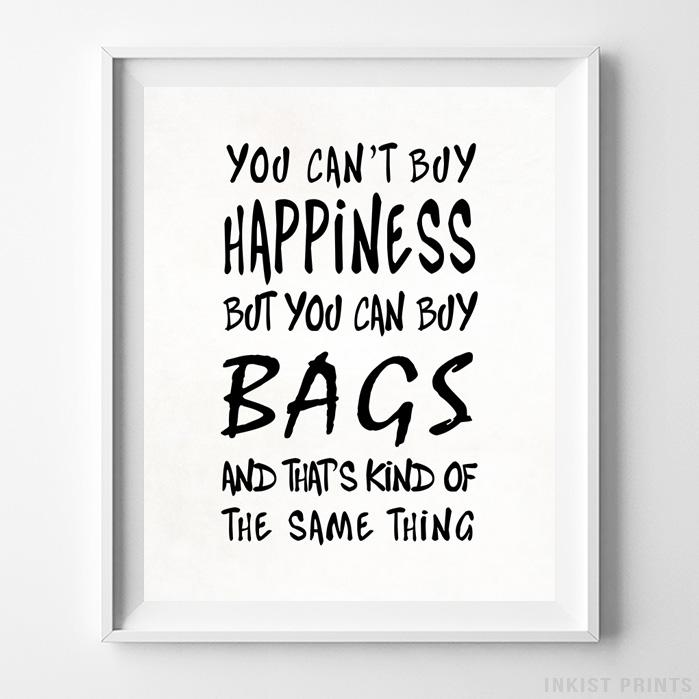 You Can Buy Bags Type 1 Typography Print-Poster-Wall_Art-Home_Decor-Inkist_Prints