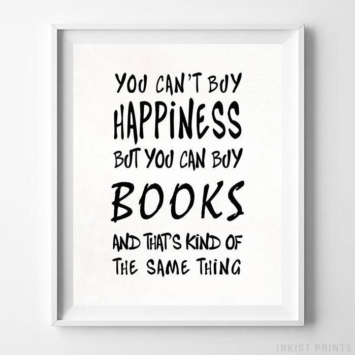You Can Buy Books Typography Print - Inkist Prints
