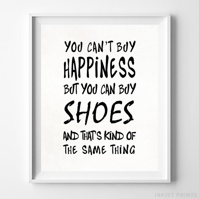You Can Buy Shoes Typography Print-Poster-Wall_Art-Home_Decor-Inkist_Prints