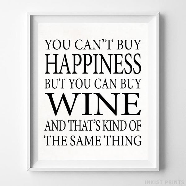 You Can Buy Wine Type 2 Typography Print-Poster-Wall_Art-Home_Decor-Inkist_Prints
