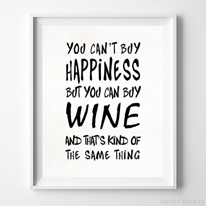 You Can Buy Wine Type 1 Typography Print-Poster-Wall_Art-Home_Decor-Inkist_Prints