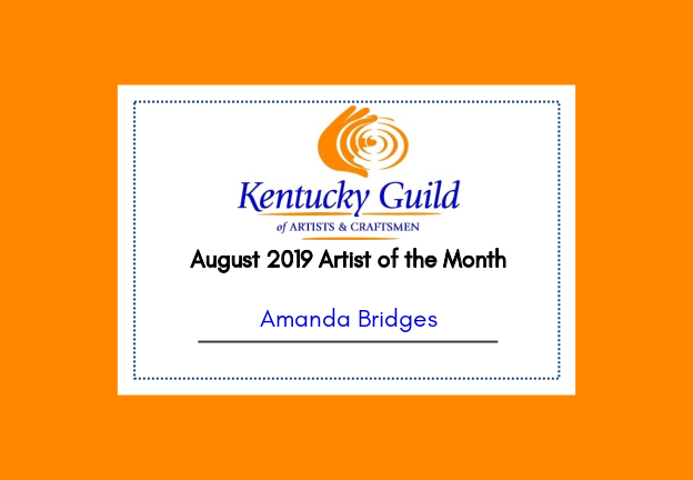 August 2019 Artist-of-the-Month: Amanda Bridges