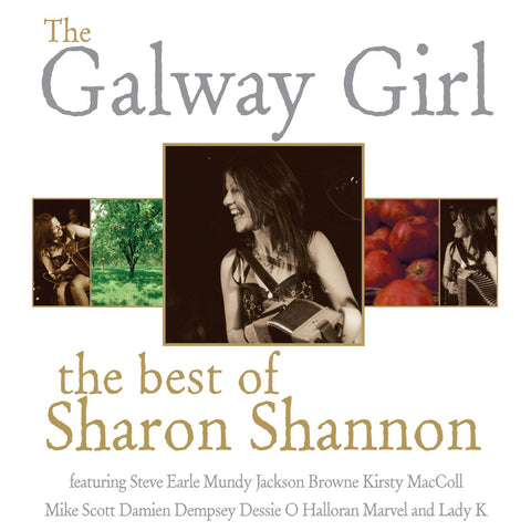 Galway Girl: The Best of Sharon Shannon