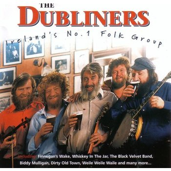 The Dubliners - Ireland's No. 1 Folk Group