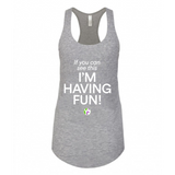 Having Fun Tank Top