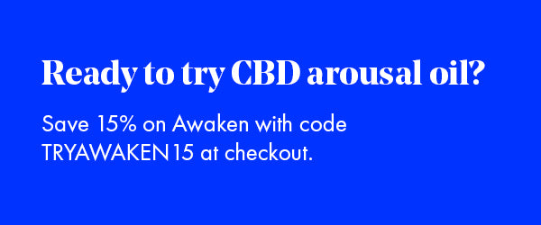 Save 15% on Foria's CBD Arousal Oil