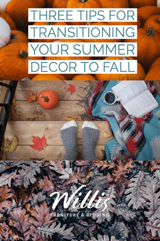 Three Tips for Transitioning your Summer Décor to Fall