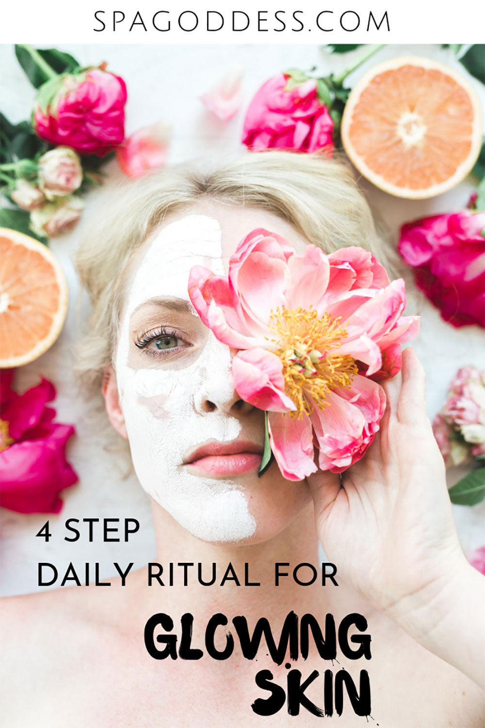 4 Natural Skin Care Steps To Follow For Glowing Skin | Organic Skincare + Natural Skincare Tips -  Click through to learn the natural skin care routine you need for glowing skin by SpaGoddess Apothecary | natural beauty tips | organic skin care products | herbal skin care for face + body | self care tips | organic natural beauty products | organic natural beauty brand | all natural skin care routine | natural green beauty tips | how to get glowing skin #naturalskincare #greenbeauty #healthyskin