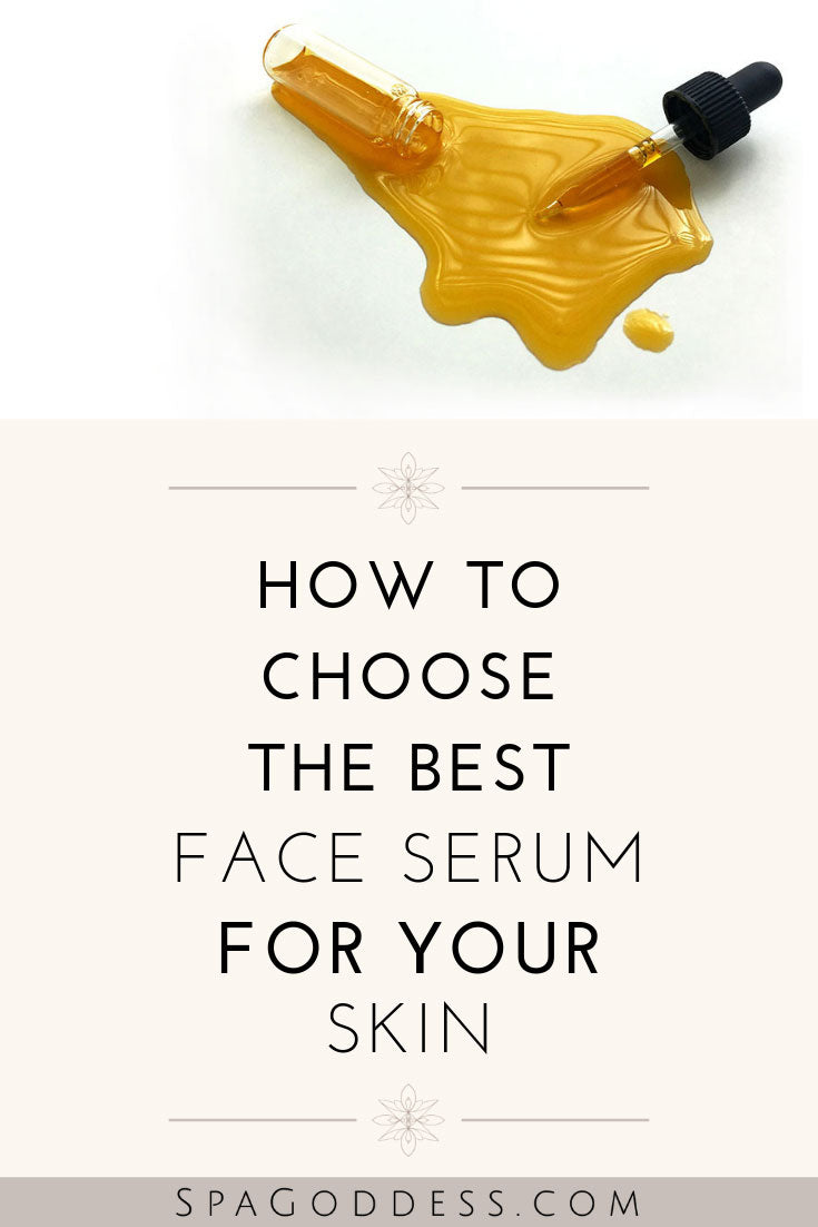 How to choose the right serum for your skin type