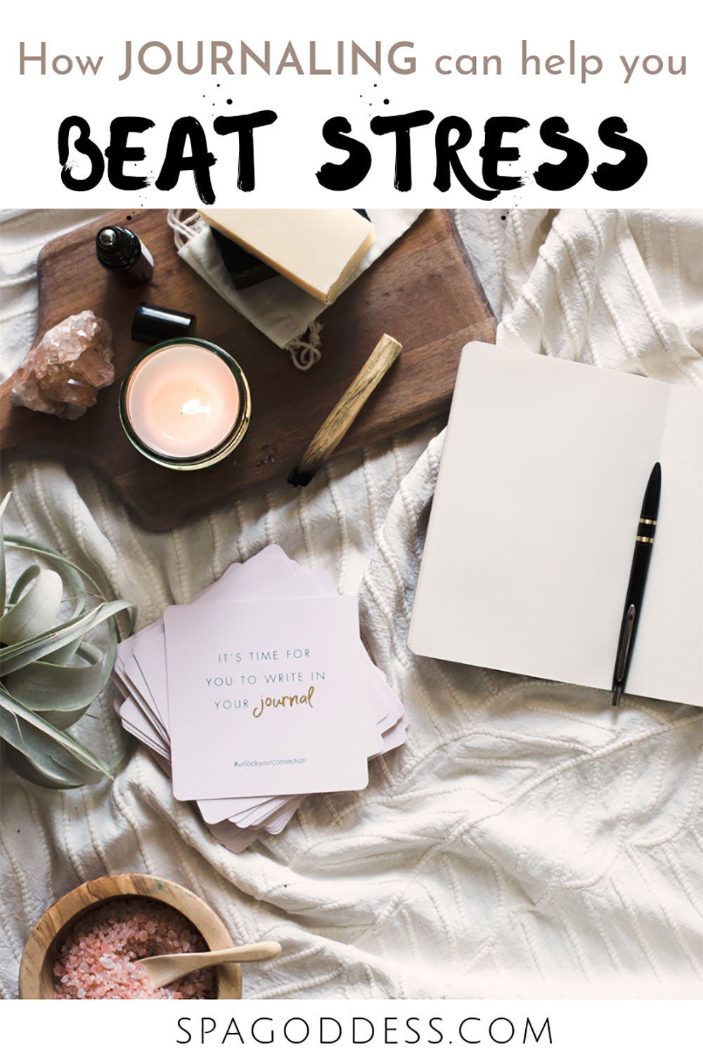 Learn how to use journaling to beat stress, a blog post by SpaGoddess Apothecary