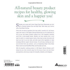 Back Cover of 100 Organic Skincare Recipes: Make Your Own Fresh and Fabulous Organic Beauty Products - Angel Face Botanicals - 2