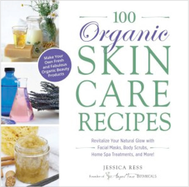 100 Organic Skincare Recipes