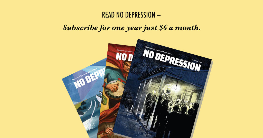 Subscribe to No Depression for $6 per month