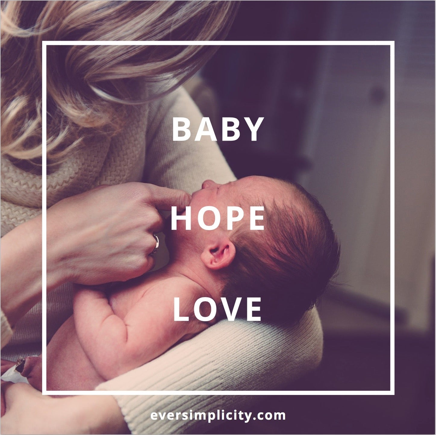 baby hope love-Ever Simplicity