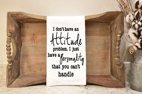 I don't have an Attitude...