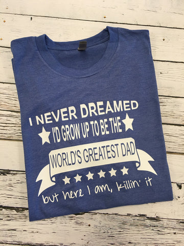 World's Greatest Dad Tshirt