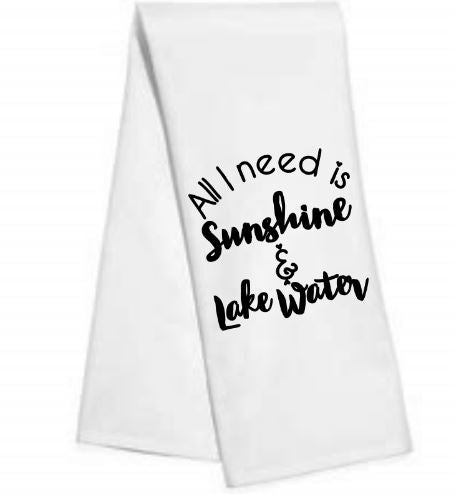 All I need is Lake.......Kitchen/Bar Towel
