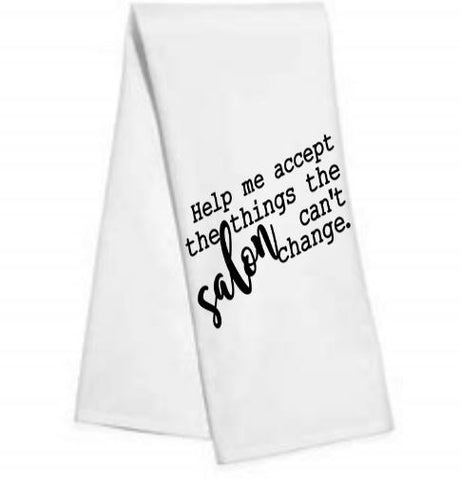 Help me to accept.....Kitchen/Bar Towel