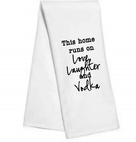This home runs on.....Kitchen/Bar Towel