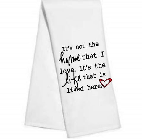 It's not the home.....Kitchen/Bar Towel