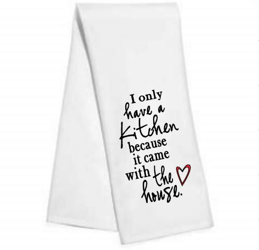 I only have a kitchen.....Kitchen/Bar Towel